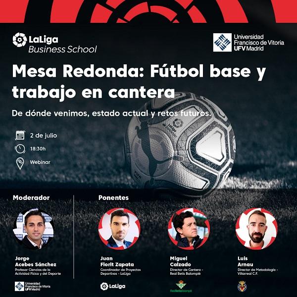 Webinars 1080x1080 BN UFV Fútbol base y trabajo en cantera: De dónde venimos, estado actual y retos futuros, organizado por La Liga Business y la UFV