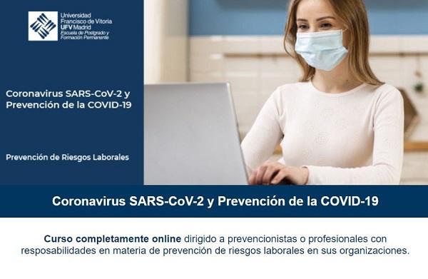 curso covid postgrado Comienza el curso online de prevención de la COVID 19 dirigido alos profesionales en prevención de riesgos laborales Estudiar en Universidad Privada Madrid