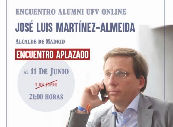 encuentro martinez almeida Encuentro online con José Luis Martínez Almeida organizado por Alumni UFV Estudiar en Universidad Privada Madrid