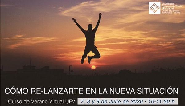 %name I Curso de Verano Virtual: Cómo relanzarte en la nueva situación Estudiar en Universidad Privada Madrid