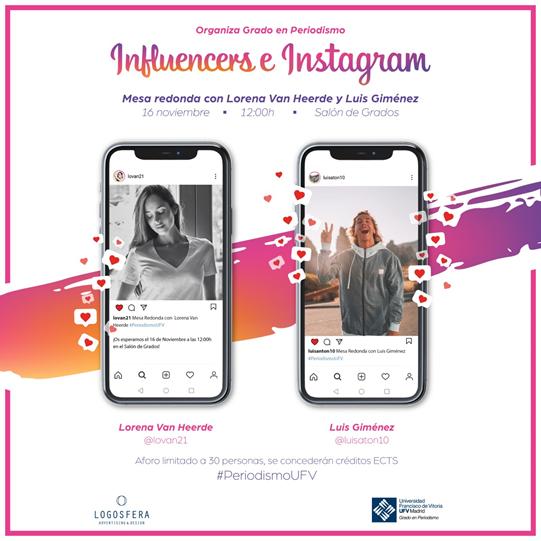 84900706 DEB4 4BD5 AF89 DE97A52E9CA7 'Influencers e Instagram': mesa redonda del Grado en Periodismo con Lorena Van Heerde y Luis Giménez Estudiar en Universidad Privada Madrid