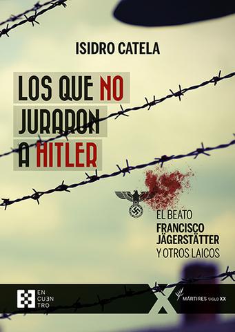 %name Isidro Catela publica el libro 'Los que no juraron a Hitler' Estudiar en Universidad Privada Madrid