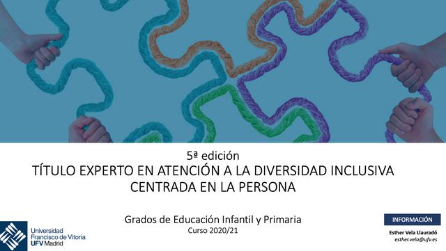 experto ufv La UFV organiza la V Edición del Título de Experto en Atención a la Diversidad Inclusiva Centrada en la Persona Estudiar en Universidad Privada Madrid