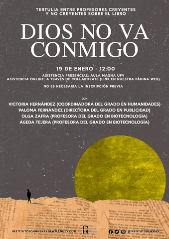 """%name Coloquio aplazado: El Instituto J.H. Newman organiza un coloquio sobre el libro """"Dios no va conmigo"""" Estudiar en Universidad Privada Madrid"""