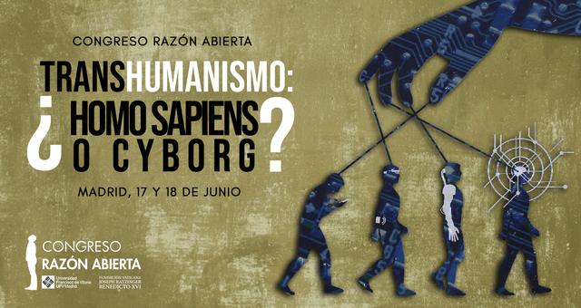 %name El próximo Congreso Razón Abierta tratará el transhumanismo y se celebrará los próximos días 17 y 18 de junio en la Universidad Francisco de Vitoria Estudiar en Universidad Privada Madrid