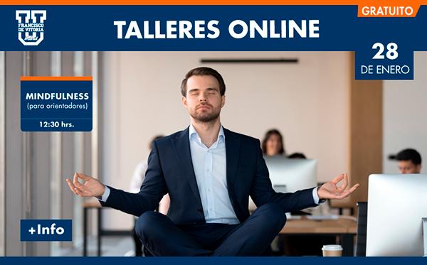 taller online mindfulness Taller Mindfulness para orientadores Estudiar en Universidad Privada Madrid