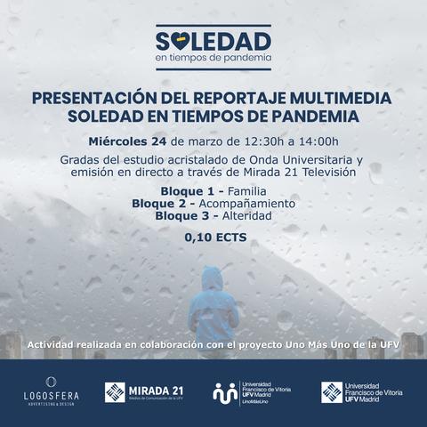 jornada soledad El grupo Mirada 21 presenta el reportaje Soledad en tiempos de pandemia Estudiar en Universidad Privada Madrid