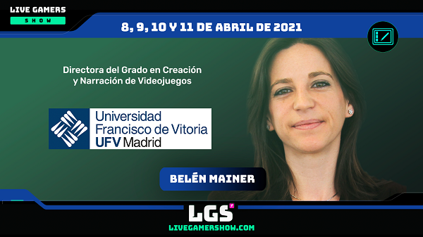 BelenMainer 16x9 La Universidad Francisco de Vitoria participará en Live Gamers Show, el mayor evento de habla hispana de videojuegos Estudiar en Universidad Privada Madrid