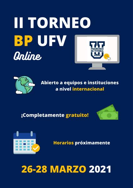 CARTEL II BP UFV Sesenta equipos de 8 países participaron en el II torneo de debate BP UFV online Estudiar en Universidad Privada Madrid