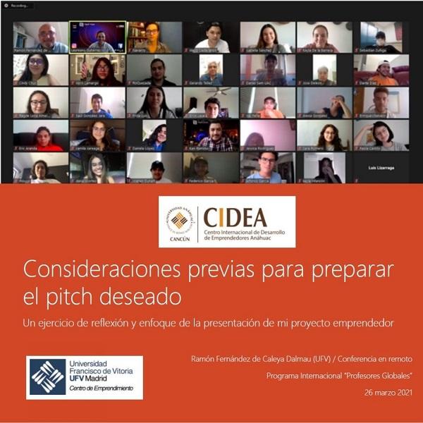 Charla Ramón Fernández de Caleya imparte una clase magistral con el título Consideraciones previas para preparar el pitch deseado a 80 alumnos de la Universidad de Anáhuac Estudiar en Universidad Privada Madrid