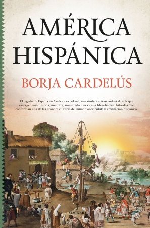 %name Borja Cardelús publica su nuevo libro América hispánica: la obra de España en el nuevo mundo Estudiar en Universidad Privada Madrid