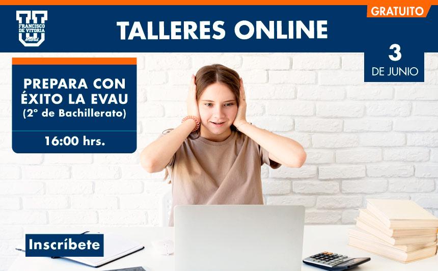 taller online prepara evau ufv Orientación universitaria Estudiar en Universidad Privada Madrid