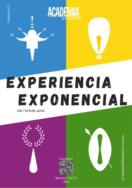 EXPERIENCIA EXPONENCIAL La Academia de Aliados de la UFV organiza las jornadas Una Experiencia Exponencial Estudiar en Universidad Privada Madrid